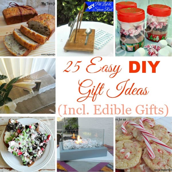 25 Easy DIY Gift Ideas ~ This round-up of DIY Gift Ideas has something for everyone and includes Edible Gifts as well ! #ChristmasGifts #DIYGifts www.withablast.net