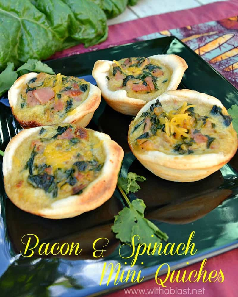 Bacon and Spinach mini Quiches