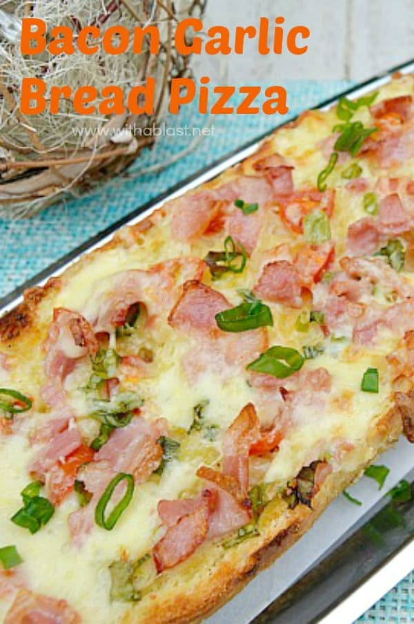 Bacon Garlic Bread Pizza - A Pizza,, but on Garlic Bread - the ideal weekend food and much quicker and easier to make than a traditional pizza #EasyPizza #GameDay #Snack #Appetizer