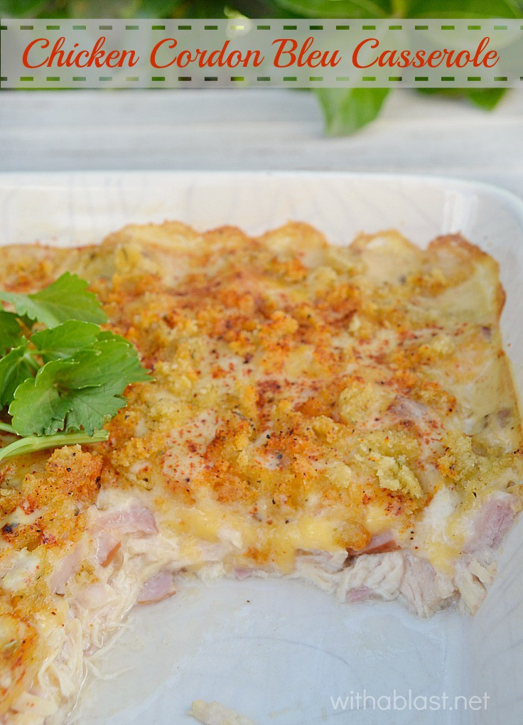 All time popular Chicken Cordon Bleu, but in a Casserole which is easier, quicker and just as tasty {if not better!} Your family will definitely want seconds !