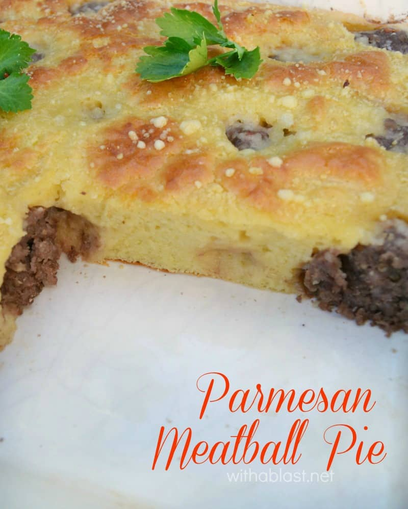 Scrumptious and so easy to make ! This Meatball Pie is a winner every time, no matter the season - serve with salads or vegetable sides
