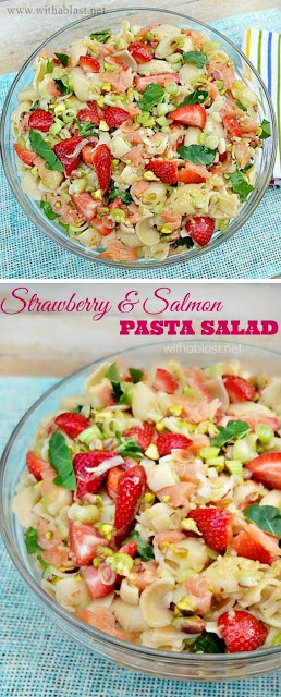 One of the MOST delicious Spring & Summer salads ~ the Strawberry and Salmon Pasta Salad is perfect as lunch or a light dinner and can feed a crowd