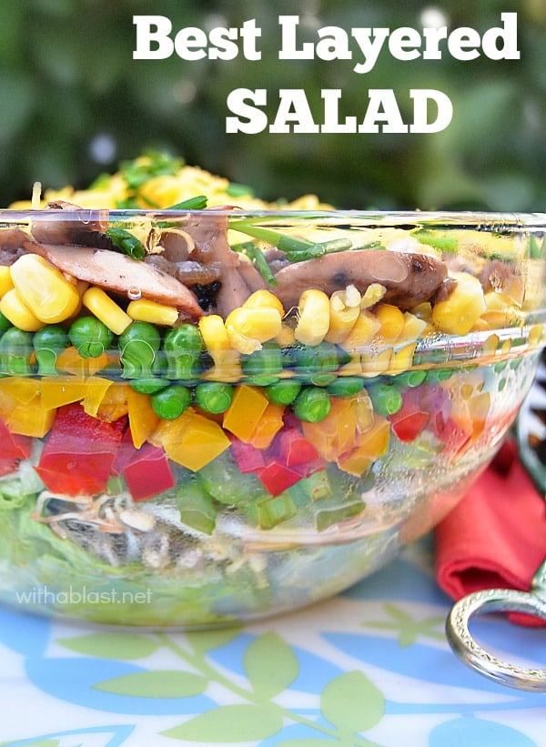 Best Layered Salad is so quick and easy to make. Low-fat too and you can make it ahead of time. The dressing (more a sauce topping) is to die for delicious #LayeredSalad #SaladRecipes #HealthySaladRecipes