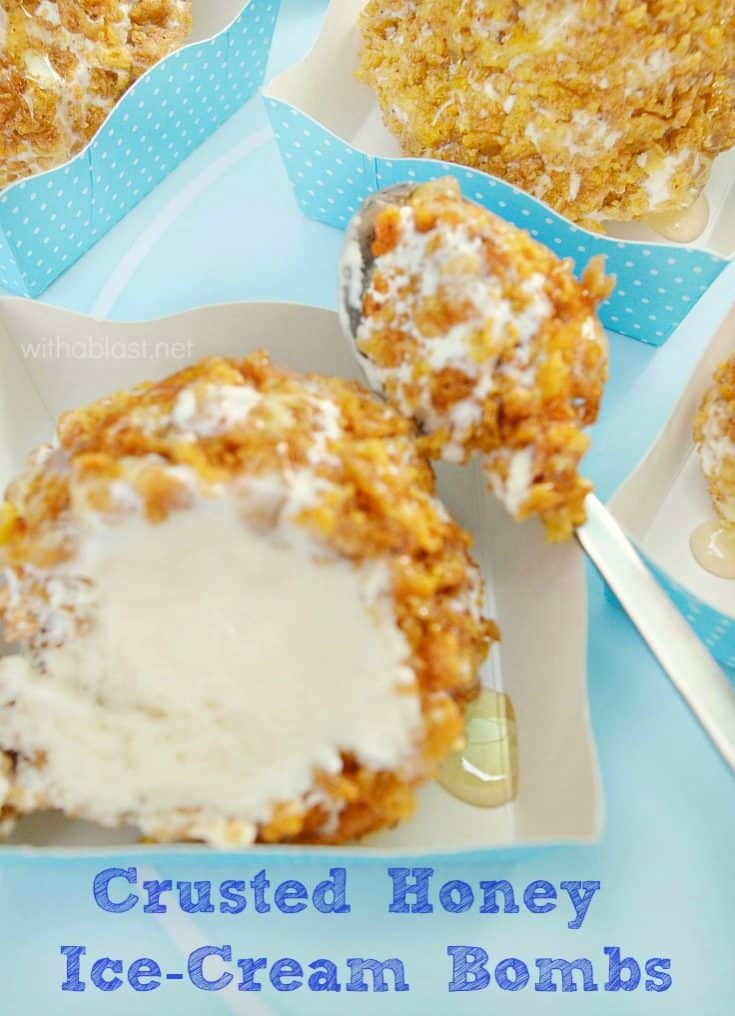 A large batch of these melt-in-the-mouth Crusted Honey Ice-Cream Bombs keep well in the freezer for weeks. Tastes like fried ice-cream - less trouble ! #IceCreamRecipes #IceCreamBombs #EasySummerDessert #FrozenTreats