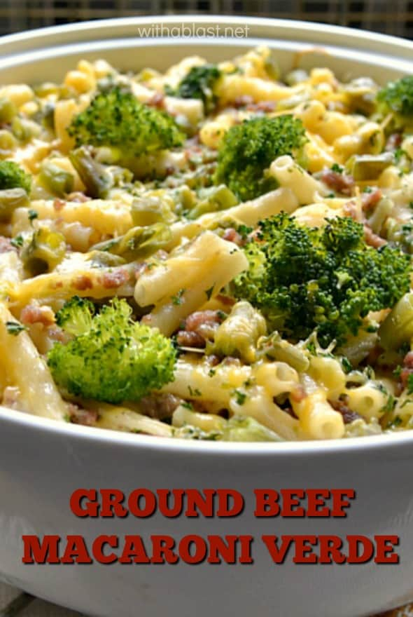 Ground Beef Macaroni Verde is packed with crunchy vegetables and quick and easy to make too, especially on a busy week night #MacaroniVerde #GroundBeefRecipe #BeefyPasta #PastaDinner