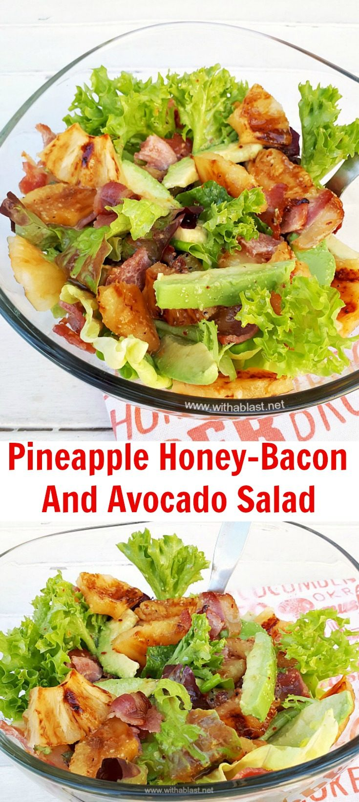 Pineapple Honey-Bacon and Avocado Salad with a light Lemon Mustard dressing is the perfect side salad and can also be served as an appetizer #Appetizer #SaladAppetizer #HoneyBacon #GrilledPineapple