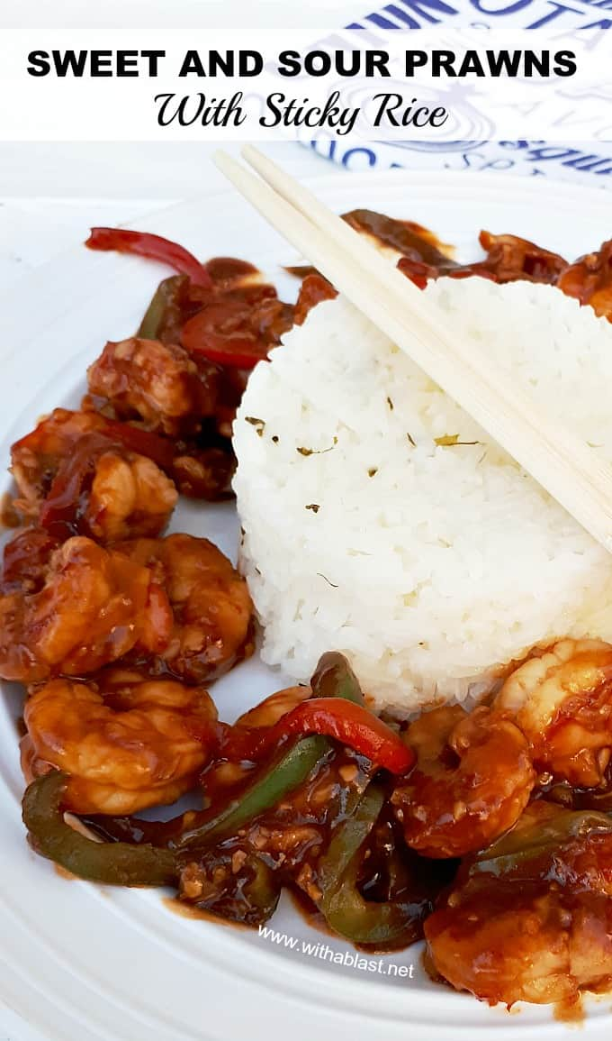 These Sweet And Sour Prawns with Sticky Rice is on the table in under 30 minutes - no need to order take-outs !