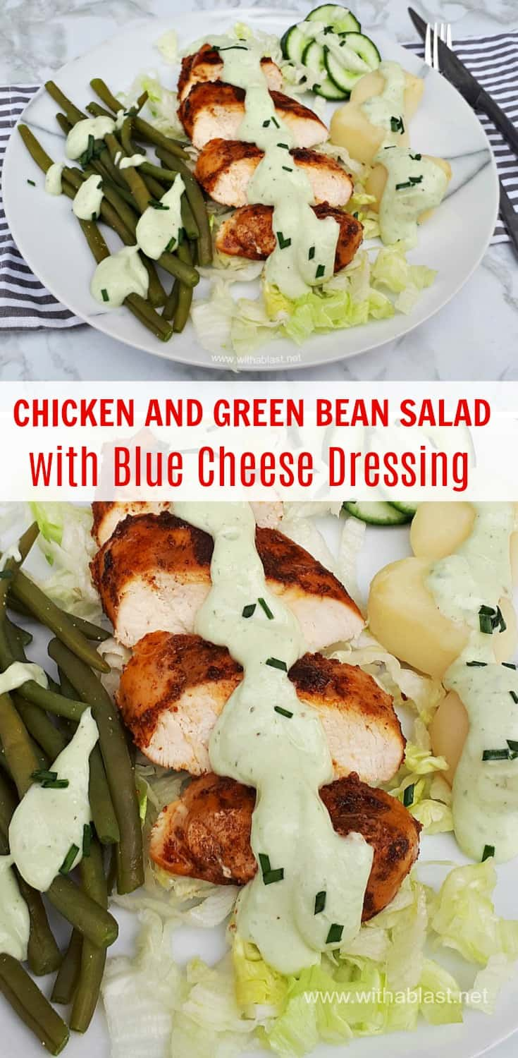 Chicken and Green Bean Salad with Blue Cheese Dressing - cool, fresh and light, perfect as a light dinner or lunch - healthy, low-fat all-in-one-meal