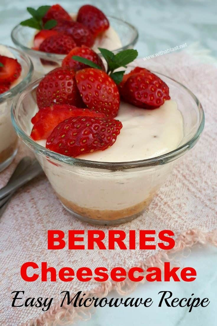 Only 10 Minutes to prep and cook these Microwave Berries Cheesecake individual servings ! Quick, easy and perfect make ahead dessert for a busy week night