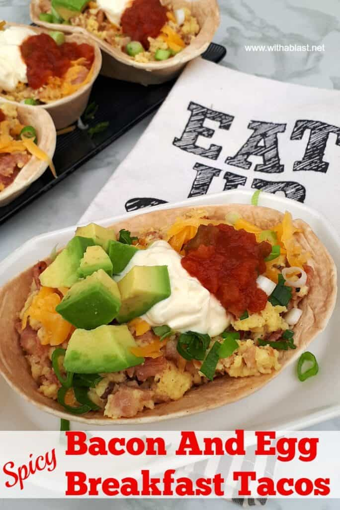 Spicy Bacon and Egg Breakfast Tacos