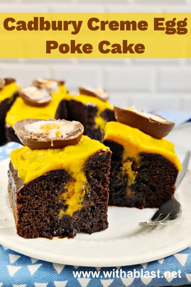 Cadbury Creme Egg Poke Cake